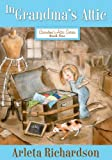 In Grandma's Attic (Grandma's Attic Series)