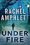 Under Fire: (A Dan Taylor thriller)