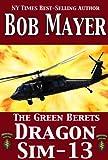 Dragon Sim-13 (The Green Beret Series)