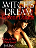 The Witch's Dream - A Love Letter to Paranormal Romance (Black Swan 2)