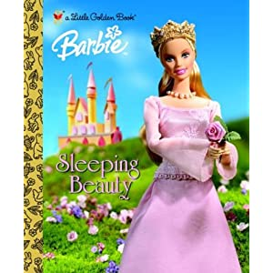 Sleeping Beauty (Barbie Golden Book)