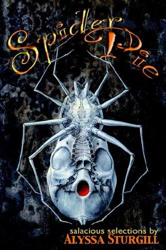 Spider Pie, by Alyssa Sturgill