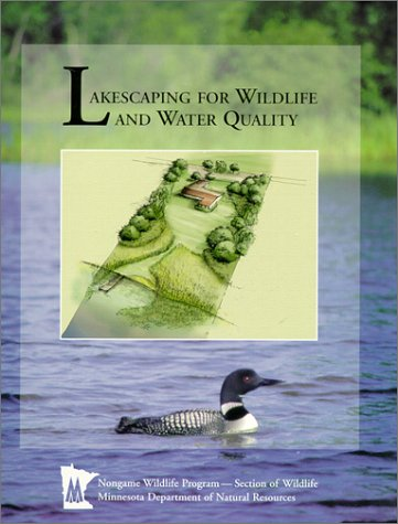 Lakescaping for Wildlife & Water Quality