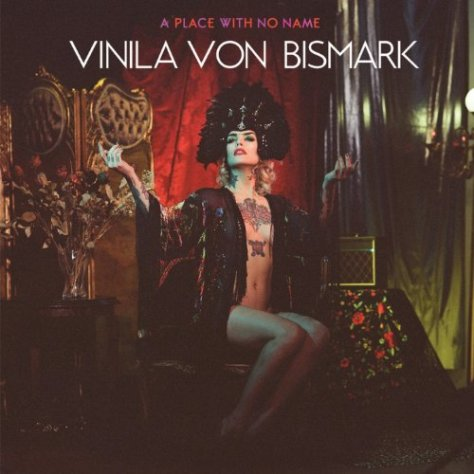 Vinila Von Bismark-A Place With No Name-CD-FLAC-2014-BOCKSCAR Download