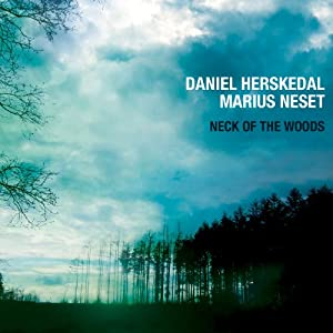 Neck of the Woods - Daniel Herskedal & Marius Neset