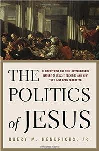 "Cover of ""The Politics of Jesus : Redisco..."