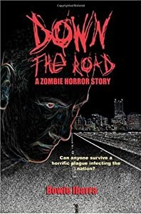 "Cover of ""Down the Road: A Zombie Horror ..."