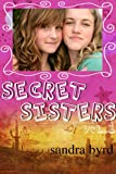 Secret Sisters: Volume One