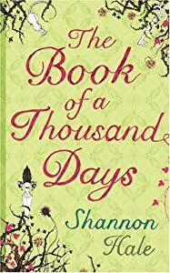 "Cover of ""The Book of a Thousand Days"""