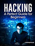 """HACKING: """"Hacking Book 2"""" The Perfect Hacking Guide for Beginners (HACKING FOR BEGINNERS)"""