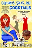 Cupcakes, Sales, and Cocktails (An Annie Graceland Cozy Mystery Book 2)