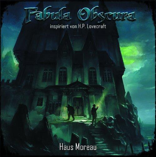 Fabula Obscura (2) Haus Moreau (Rubikon Hörspiele)
