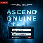 Ascend Online: Ascend Online, Book 1 | [Luke Chmilenko]