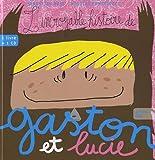 L'Incroyable histoire de Gaston et Lucie (livre+CD) par Nicolas Pantalacci