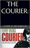 THE COURIER:: A LOOK AT THE WORLD OF TERRY IRVING