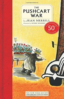 The Pushcart War: 50th Anniversary Edition (New York Review Books Children's Collection) by Jean Merrill| wearewordnerds.com