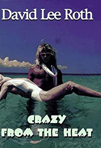 "Cover of ""Crazy from the Heat"""