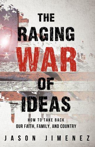 THE RAGING WAR OF IDEAS