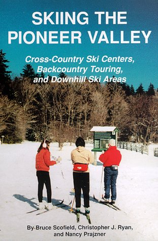 Skiing the Pioneer Valley: Cross Country Ski Centers ...