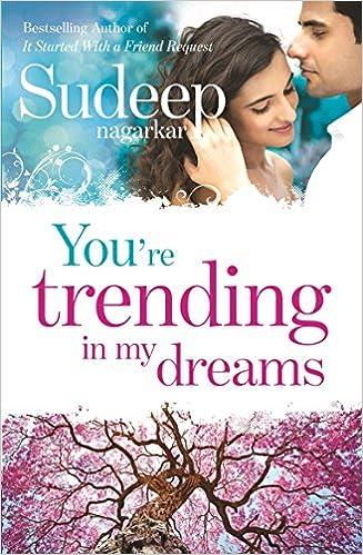 All Sudeep Nagarkar Books List : You're Trending in My Dreams