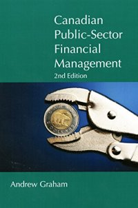 Canadian Public Sector Financial Management, Second Edition (Queen's Policy Studies)