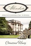 Allerednic: A Regency Cinderella Tale--In Reverse
