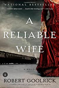 "Cover of ""A Reliable Wife"""