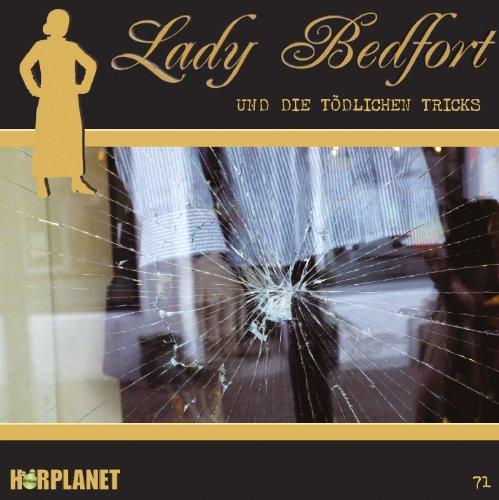 Lady Bedfort (71) und die tödlichen Tricks (Hörplanet)