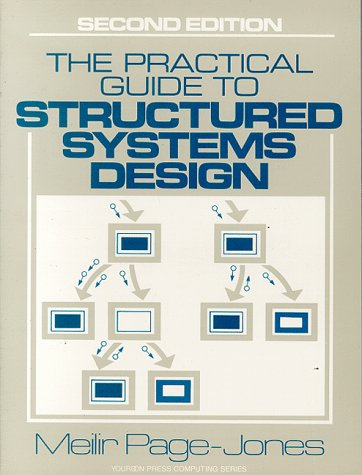 Practical Guide to Structured Systems Design (Yourdon Press Computing Series)