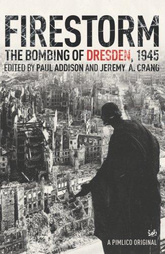 Firestorm: The Bombing of Dresden, 1945