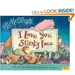 I Love You Stinky Face