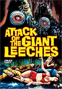 "Cover of ""Attack of the Giant Leeches"""
