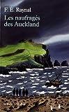 Les naufragés des Auckland par François-Edouard Raynal