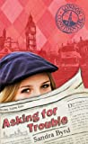 Asking for Trouble: 1 (London Confidential)
