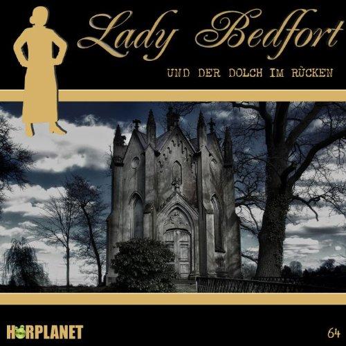 Lady Bedfort (64) und der Dolch im Rücken (Hörplanet)