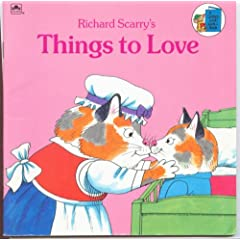 Cover of Richard Scarry's Things to Love