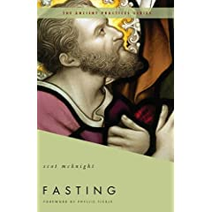 Fasting: The Ancient Practices