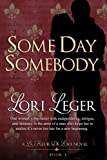 Some Day Somebody (La Fleur de Love)