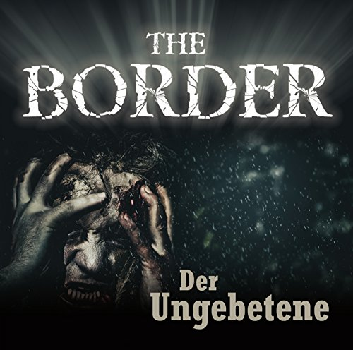 The Border (3) Der Ungebetene - IMAGA 2015