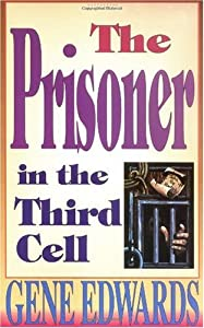 """Cover of """"The Prisoner in the Third Cell ..."""