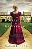 The Heiress of Winterwood (Whispers On The Moors Book 1)