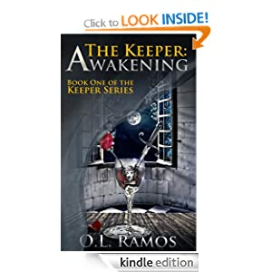 The Keeper: Awakening (The Keeper Series)