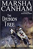 The Dragon Tree by Marsha Canham