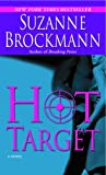 Hot Target (Troubleshooters Series, Book #8)