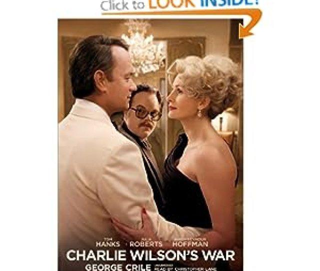 Charlie Wilsons War George Crile