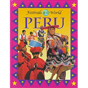 Peru (Festivals of the World)