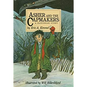 Asher and the Capmakers: A Hanukkah Story