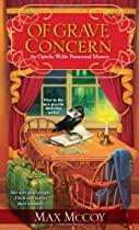 Of Grave Concern (Ophelia Wylde Occult Mystery)