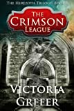 The Crimson League (The Herezoth Trilogy)