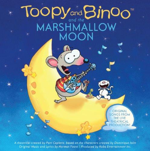 Toopy & Binoo & the Marshmallow Moon